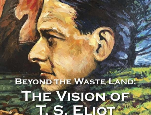 Beyond the Waste Land: The Vision of T.S. Eliot