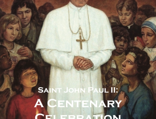 Saint John Paul II: A Centenary Celebration
