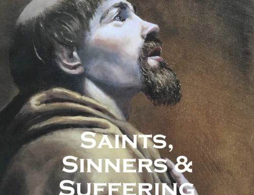 Saints, Sinners, & Suffering