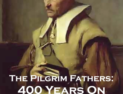 The Pilgrim Fathers: 400 Years On